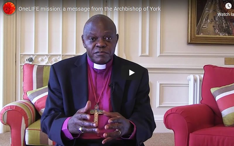 Sunday 15 Sept: Archbishop Sentamu speaks about the oneLIFE mission