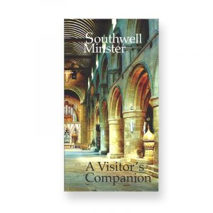 Southwell Minster A Visitor's Companion
