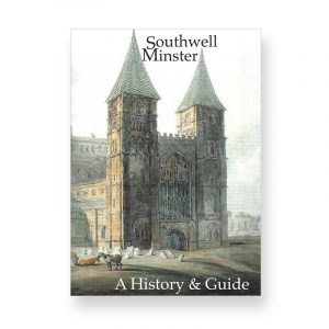 Southwell Minster Guide and History