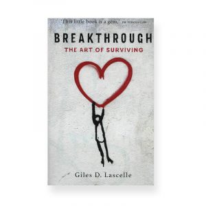 Breakthrough, the Art of Surviving