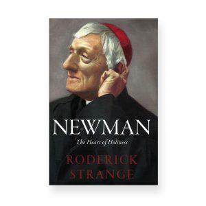 Newman by Roderick Strange