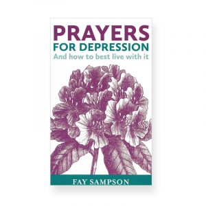 Prayers for Depression by Fay Sampson