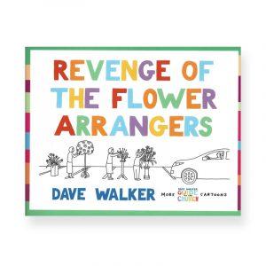 Revenge of the Flower Arrangers
