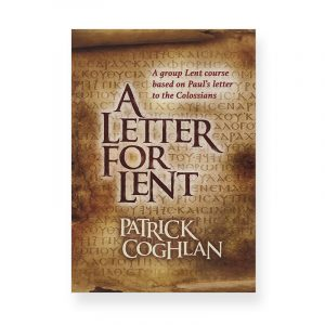 A Letter for Lent by Patrick Coghlan