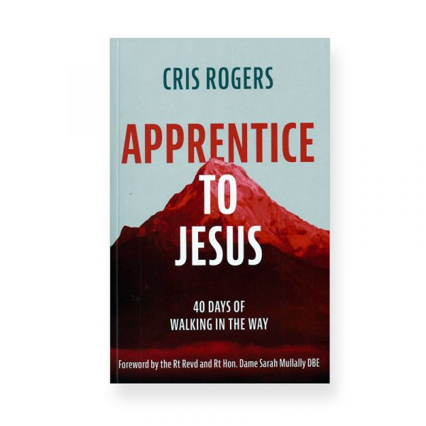 Apprentice to Jesus byCris Rogers