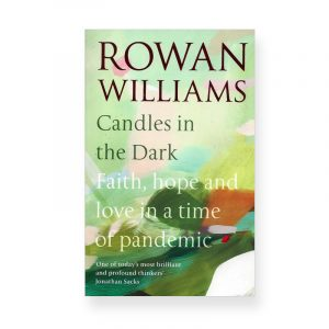 Candles in the Dark by Rowan Williams