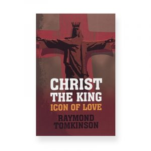 Christ the King by Raymond Tomkinson