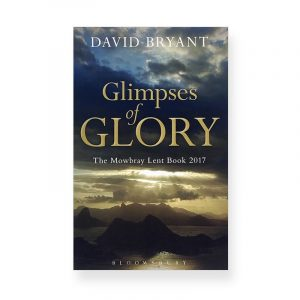 Glimpses of Glory by David Bryant