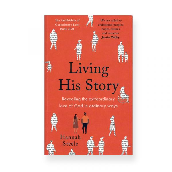 Living His Story by Hannah Steele