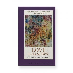 Love Unknown by Ruth Burrows