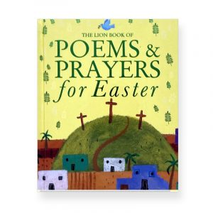 My Lion Book of Poems and Prayers for Easter