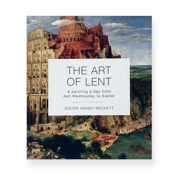 The Art of Lent by Sister Wendy Beckett