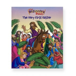 The Very First Easter - The Beginner's Bible